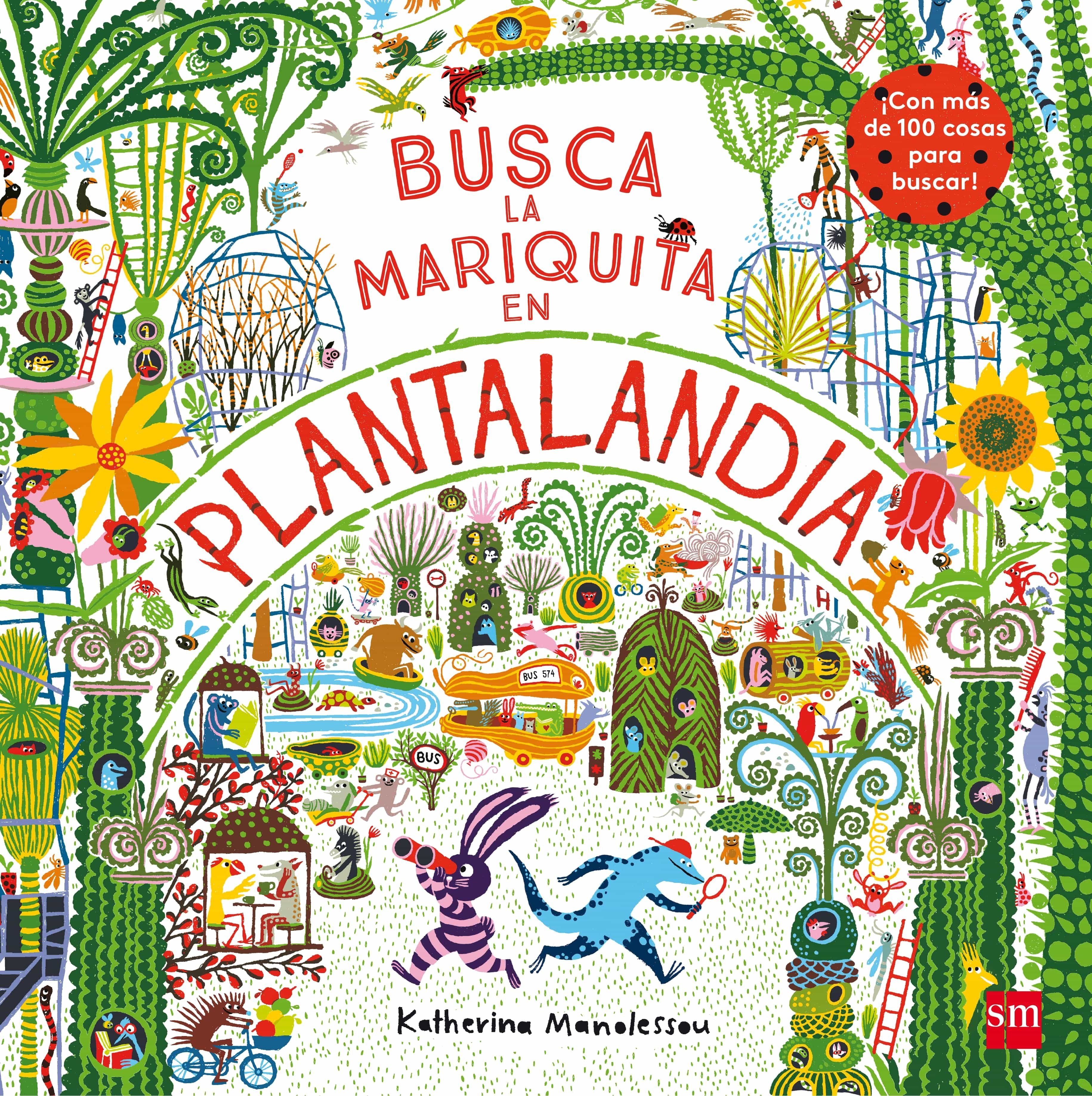 Busca La Mariquita En Plantalandia por Katherina Manolessou