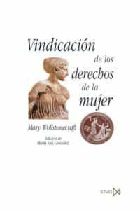 vindicacion de los derechos de la mujer-mary wollstonecraft-9788470904646