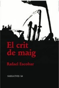 El Crit De Maig por Rafael Escobar epub