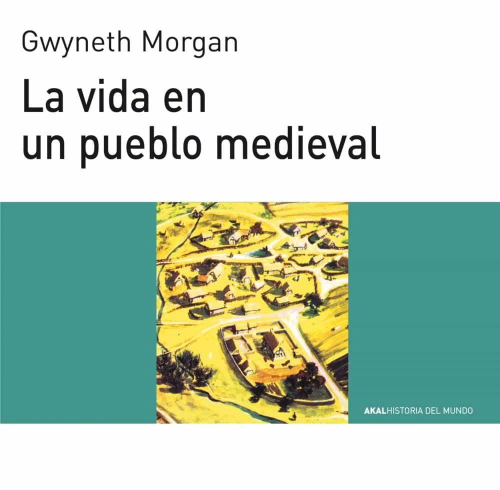 la vida en un pueblo medieval-gwyneth morgan-9788476005446