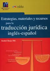 estrategias materiales y recursos para la traduccion juridica ingles-español-9788477110446