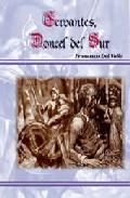 Cervantes, Doncel Del Sur por Francisco Del Valle