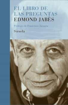 El Libro De Las Preguntas por Edmond Jabes