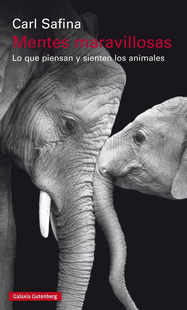 Resultado de imagen de mentes maravillosas lo que piensan y sienten los animales