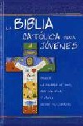 La Biblia Catolica Para Jovenes por Vv.aa. Gratis