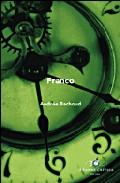 Franco: La Biografia Mas Completa Y Actualizada Sobre El General Franco por Andree Bachoud