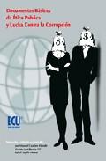 Documentos Basicos De Etica Publica Y Lucha Contra La Corrupcion por Jose Manuel Canales Aliende Gratis