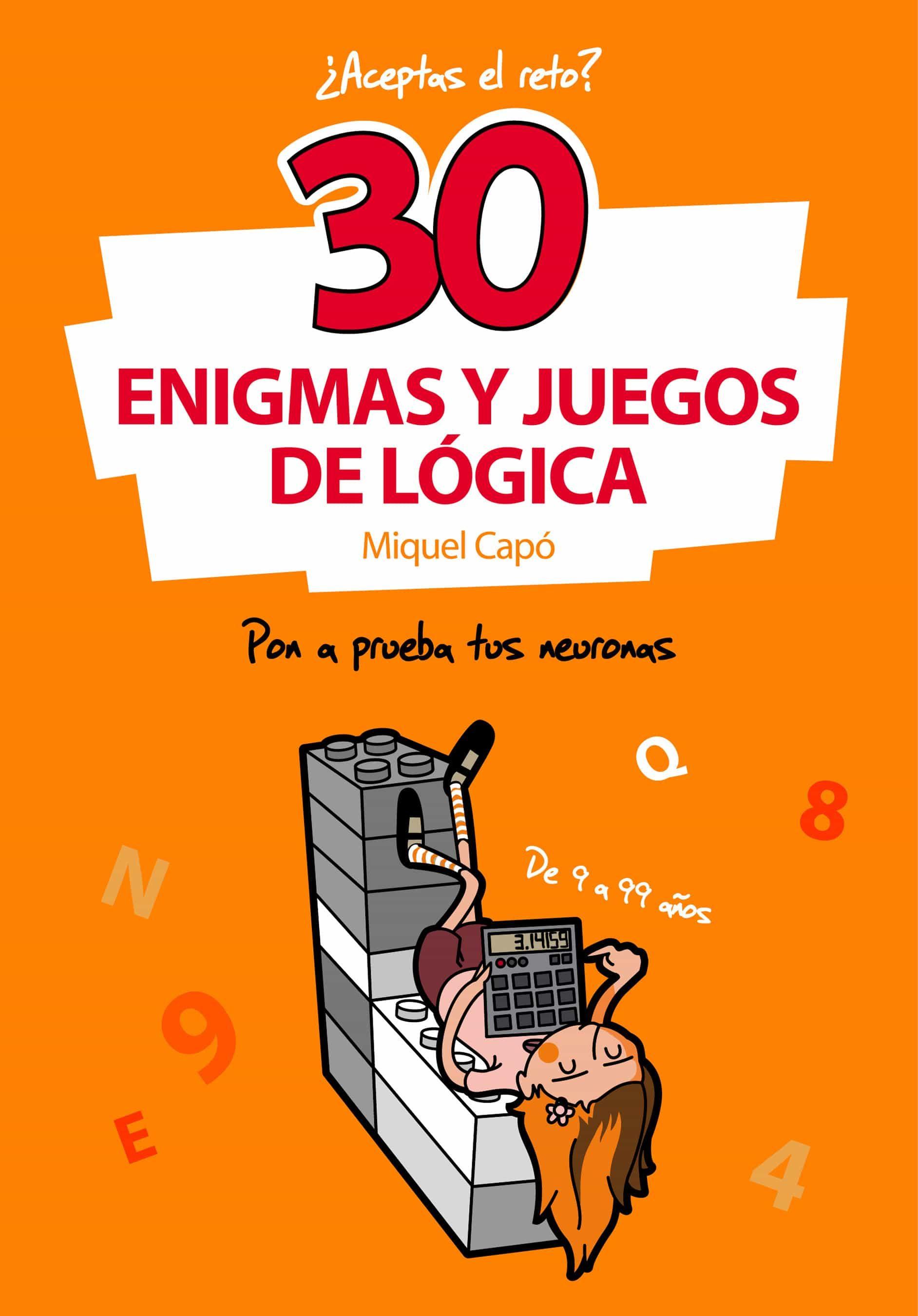 30 Enigmas Y Juegos De L U00d3gica Ebook