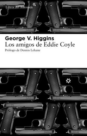 Los Amigos De Eddie Coyle por Cesar Reyes