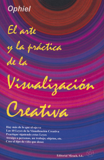 el arte y la practica de la visualizacion creativa-9788492773046