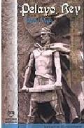 Pelayo, Rey por Pablo Vega