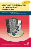 Instalador De Maquinas Y Equipos De Industriales: Montaje E Insta Lacion De Cadenas De Fabricacion por Pablo Comesaña Costas