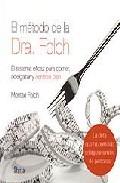 El Metodo De La Doctora Folch por Montse Folch