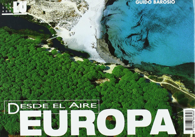 Europa Desde El Aire por Guido Barosio epub