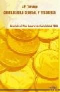 Contabilidad General Y Tesoreria: Adaptado Al Plan General De Con Tabilidad 2008 por J.p. Tarango epub