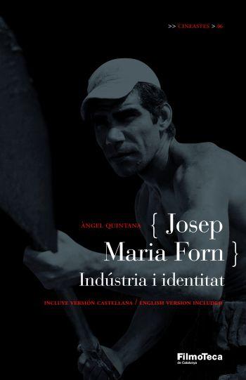 Josep Maria Forn: Industria I Identitat por Angel Quintana epub