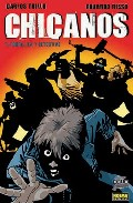 Chicanos Nº 1: Pobre, Fea Y Detective por Carlos Trillo;                                                                                    Eduardo Risso Gratis