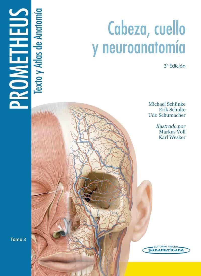 Prometheus Texto Y Atlas Anatomia 3ªed Tomo 3 (cabeza, Cuello Y Neuroanatomia) por Vv.aa.