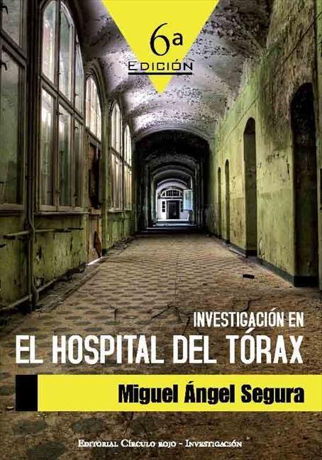 INVESTIGACION EN EL HOSPITAL DEL TORAX   MIGUEL ANGEL SEGURA ...