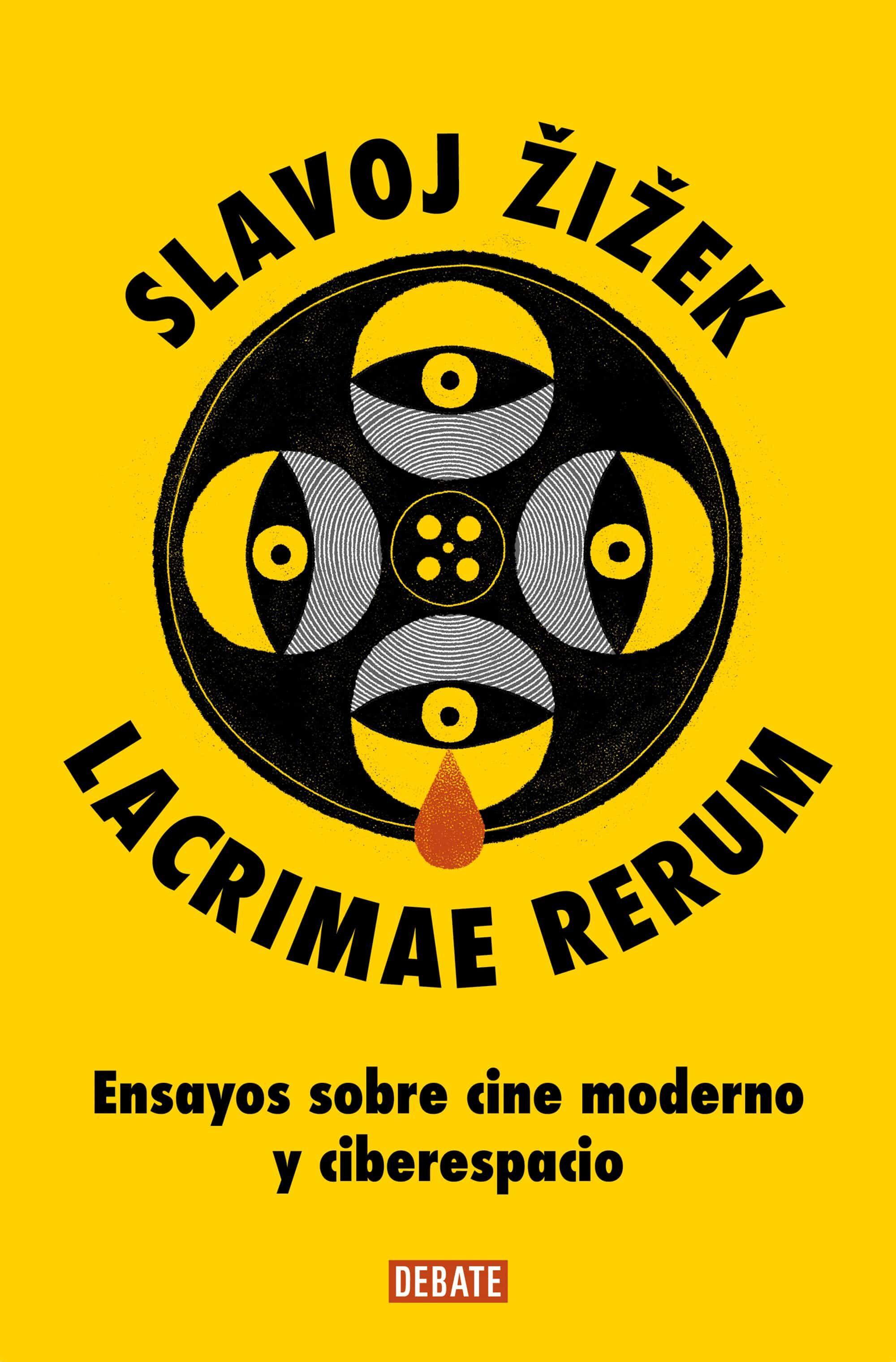Lacrimae Rerum: Ensayos Sobre Cine Moderno Y Ciberespacio por Slavoj Zizek