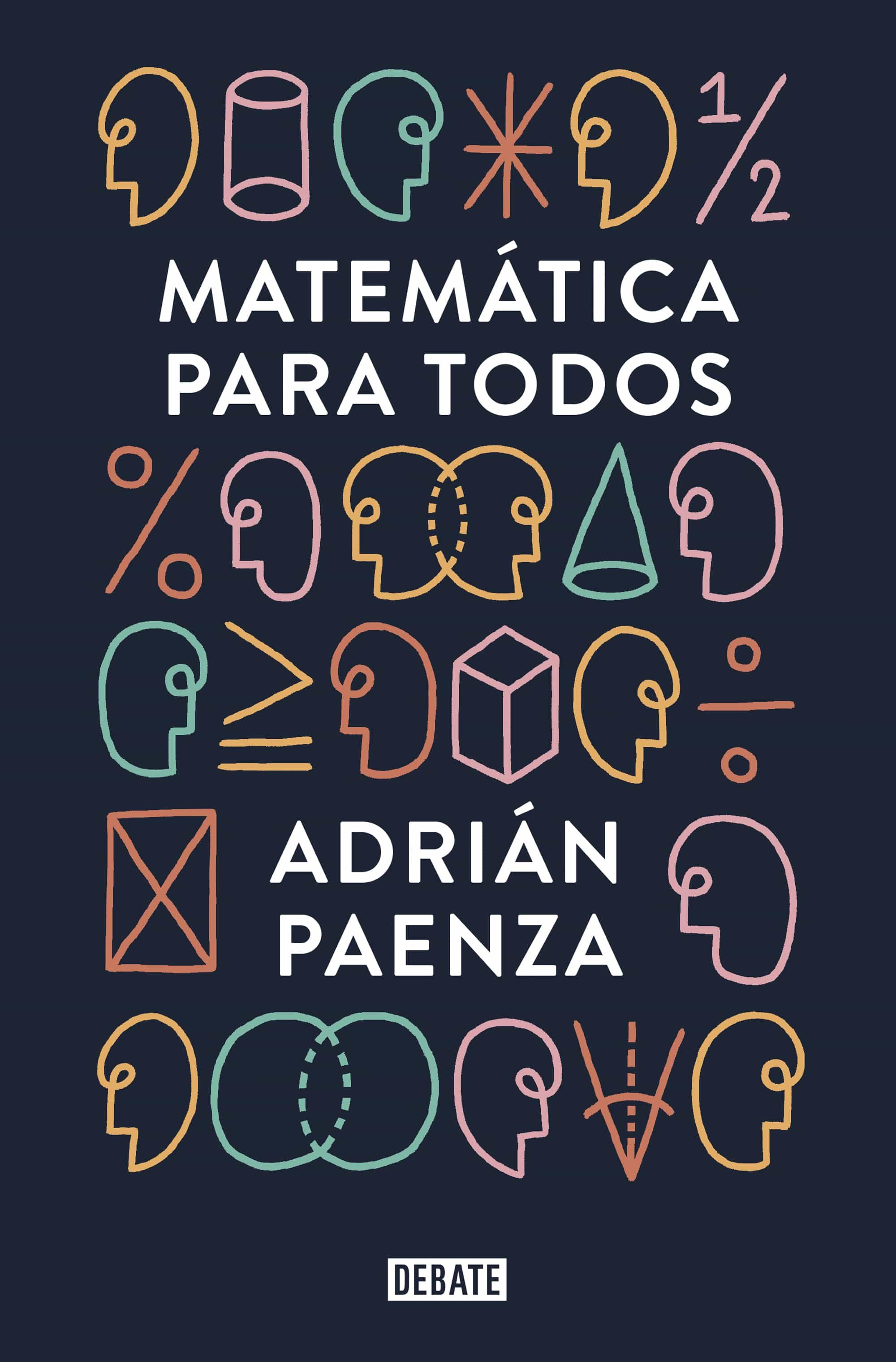 Matematica Para Todos por Adrian Paenza