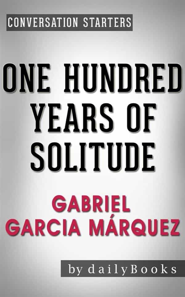 One Hundred Years Of Solitude A Novel By Gabriel Garcia Marquez