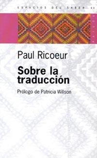 Sobre La Traduccion por Paul Ricoeur epub