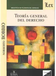 teoria general del derecho (bobbio - ed. olejnik)-norberto bobbio-9789583510946
