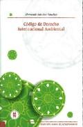 Codigo De Derecho Internacional Ambiental por Hernando Sanchez Sanchez