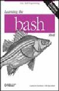 Learning The Bash Shell por Cameron Newham