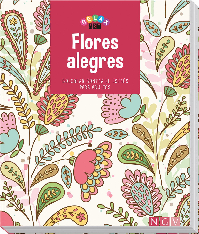 FLORES ALEGRES (LIBROS PARA COLOREAR) | VV.AA. | Comprar libro ...