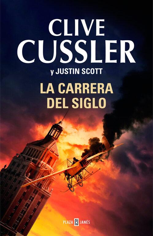 la carrera del siglo-clive cussler-justin scott-9788401342356