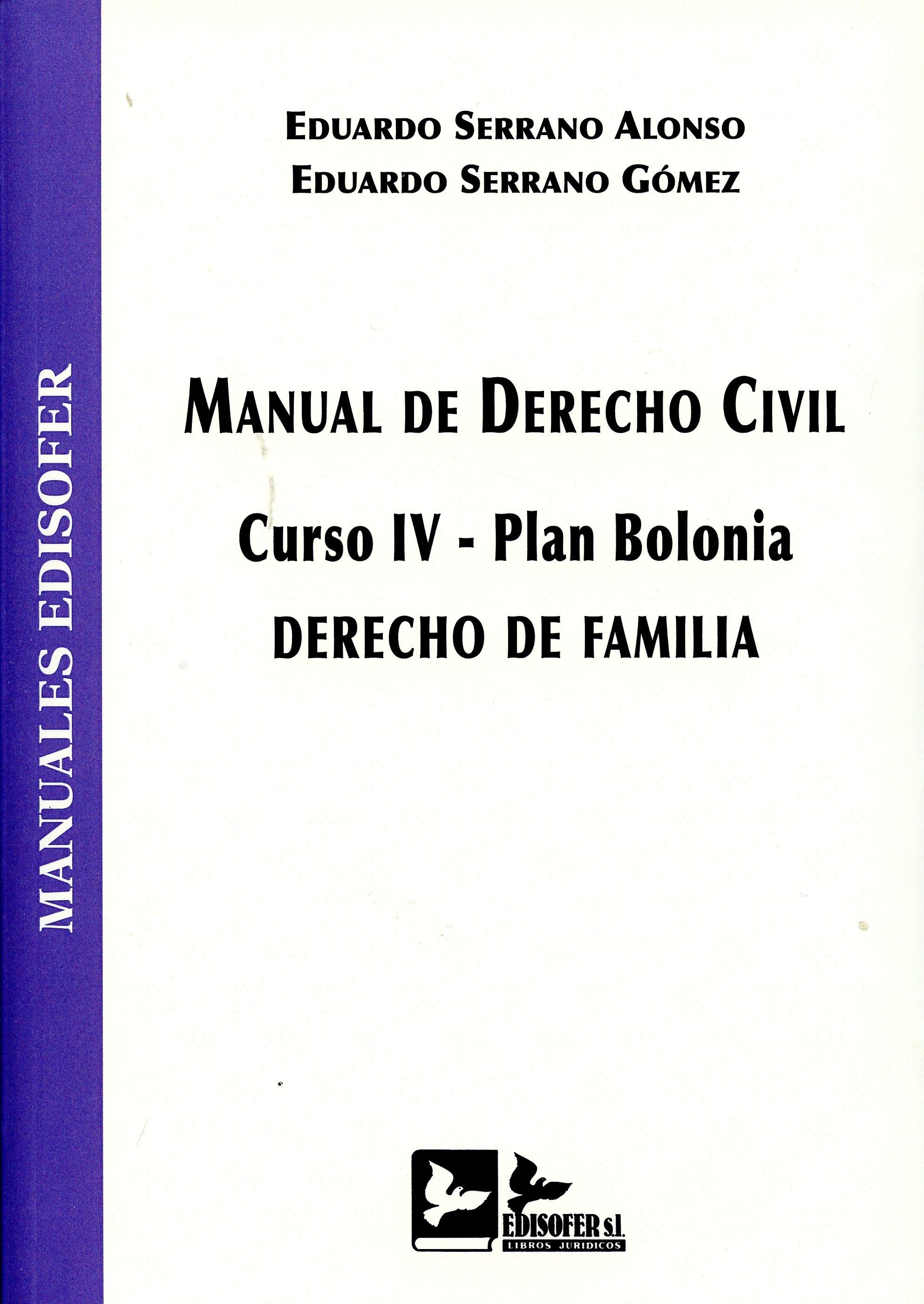 manual de derecho civil. curso iv-plan bolonia. derecho de familia-eduardo serrano alonso-9788415276456