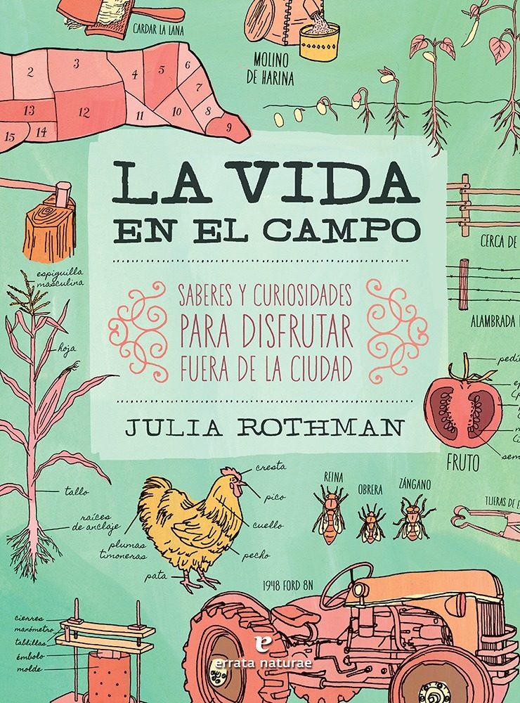 la vida en el campo-julia rothman-9788416544356