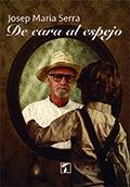 De Cara Al Espejo por Josep Maria Serra epub