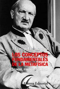 Los Conceptos Fundamentales De La Metafisica: Mundo, Finitud, Sol Edad por Martin Heidegger epub