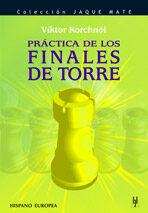 Practica De Los Finales De Torre por Viktor Korchnoi epub