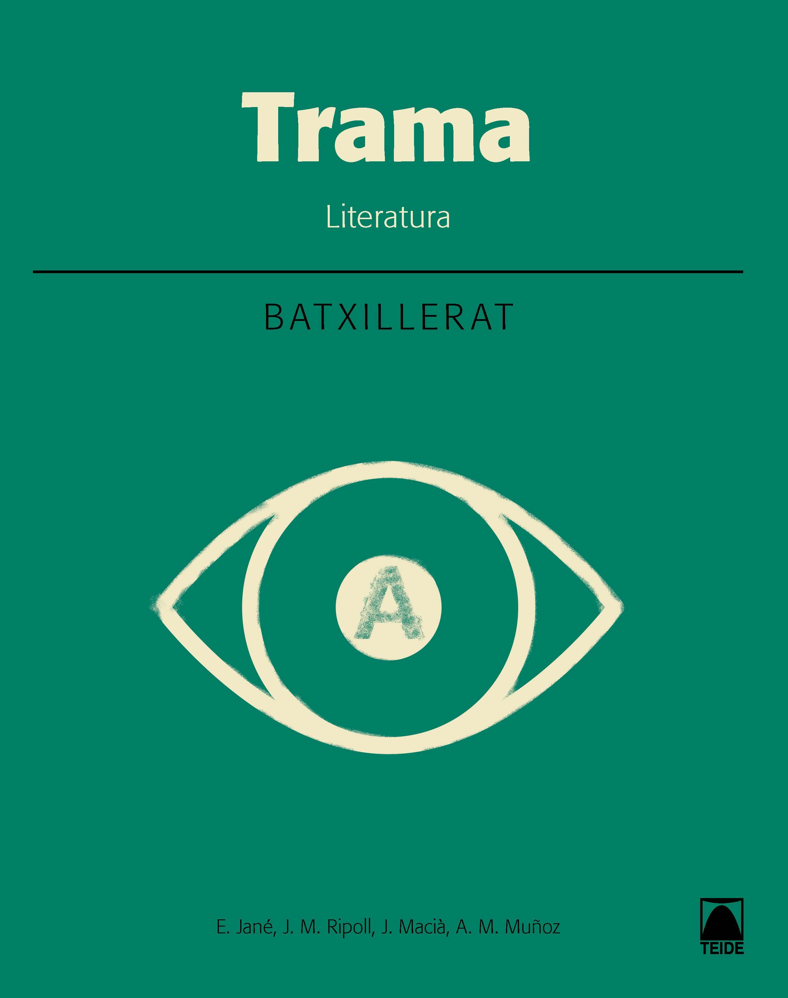 LITERATURA TRAMA 1º BATXILLERAT AMB PAS I REPAS EXERC | VV.AA ...