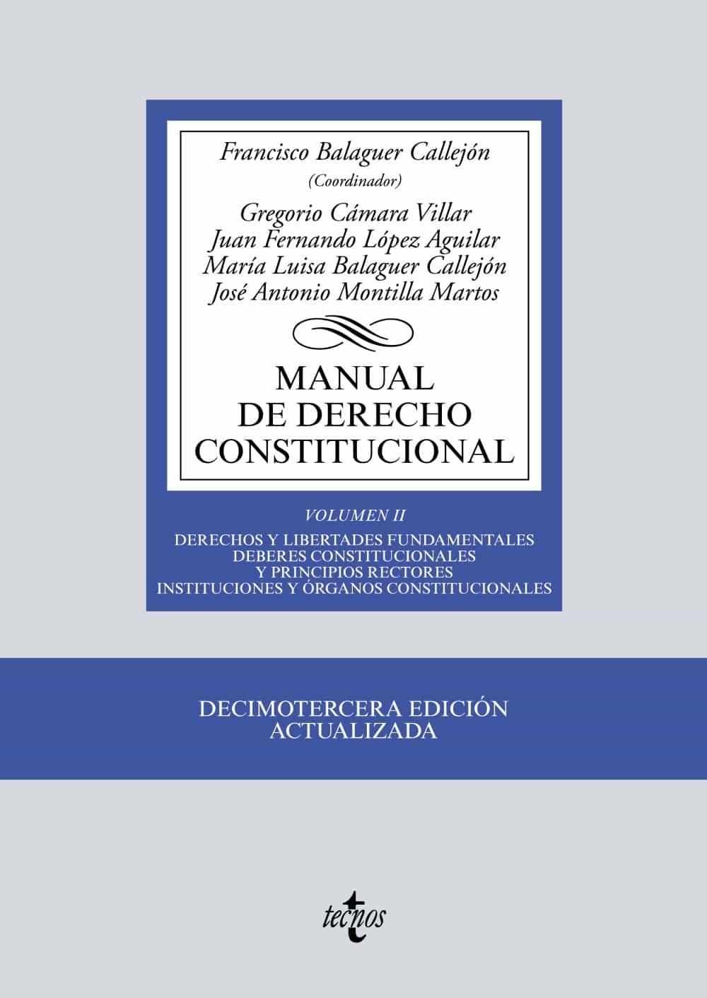 Manual De Derecho Constitucional (vol. Ii) (13ª Ed.) por Francisco Balaguer Callejon