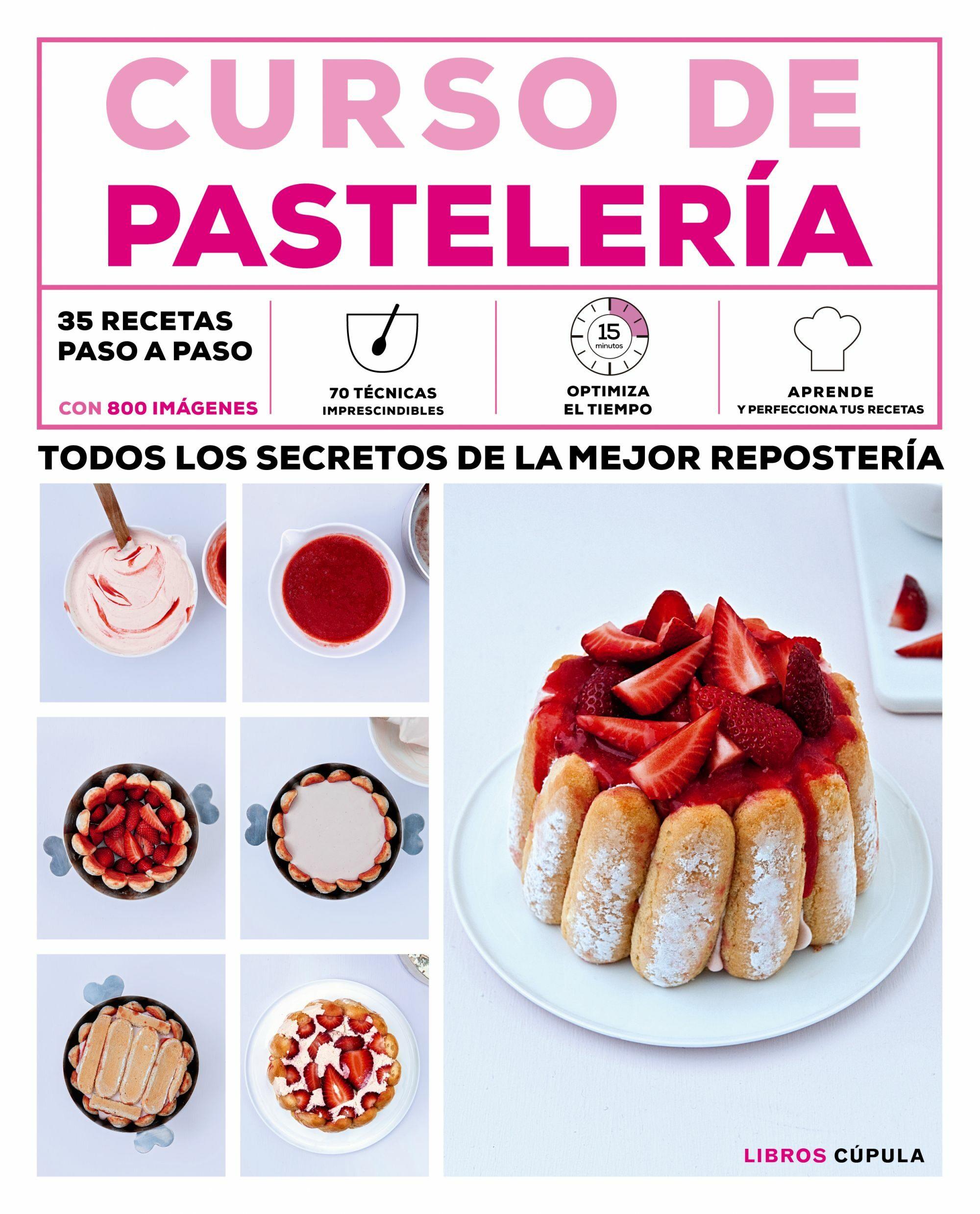 curso de pasteleria todos los secretos de la mejor reposteria