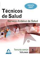 Tecnicos De Salud Del Servicio Andaluz De Salud. Sas. Temario Com Un (vol. I) por Vv.aa. Gratis