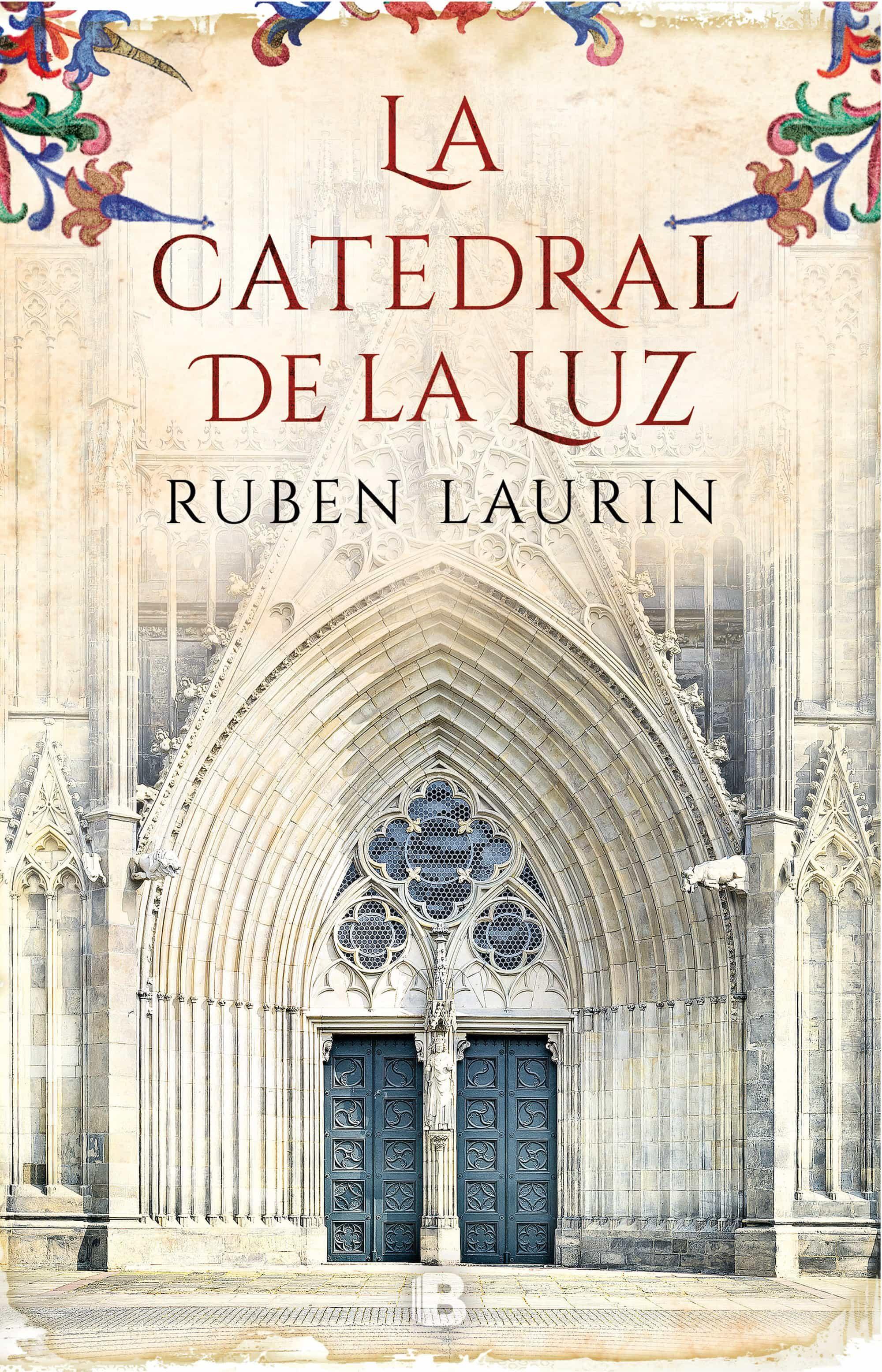 La Catedral De La Luz por Ruben Laurin