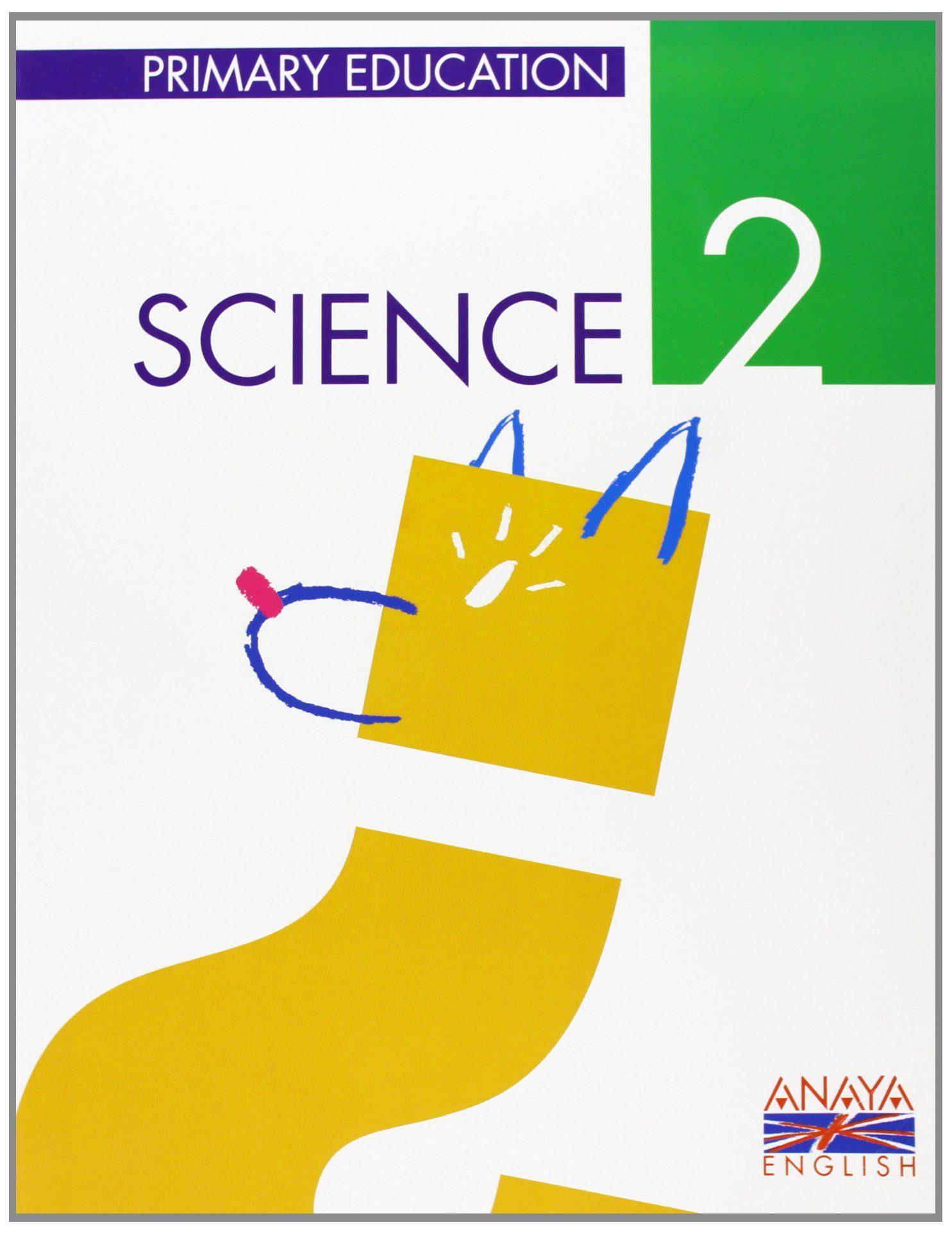 Science 2 (primaria 2º, 1er Ciclo) por Manuel Et.al. Garcia Vidal Gratis