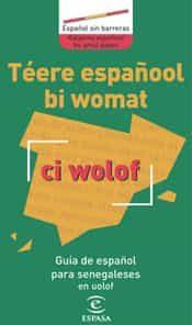 Guia De Español Para Senegaleses En Uolof por Vv.aa. epub