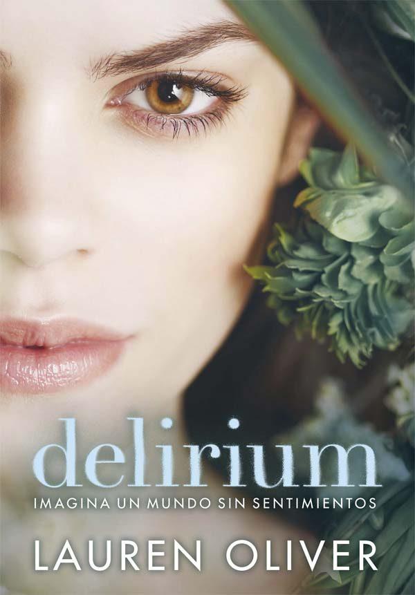 Resultado de imagen para Delirium, Lauren Oliver