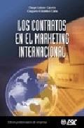Los Contratos En El Marketing Internacional por Diego Gomez Caceres;                                                                                    Gregorio Cristobal Carle epub
