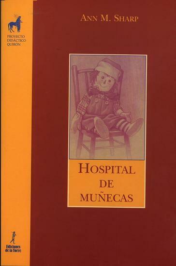 Hospital De Muñecas por Ann M. Sharp