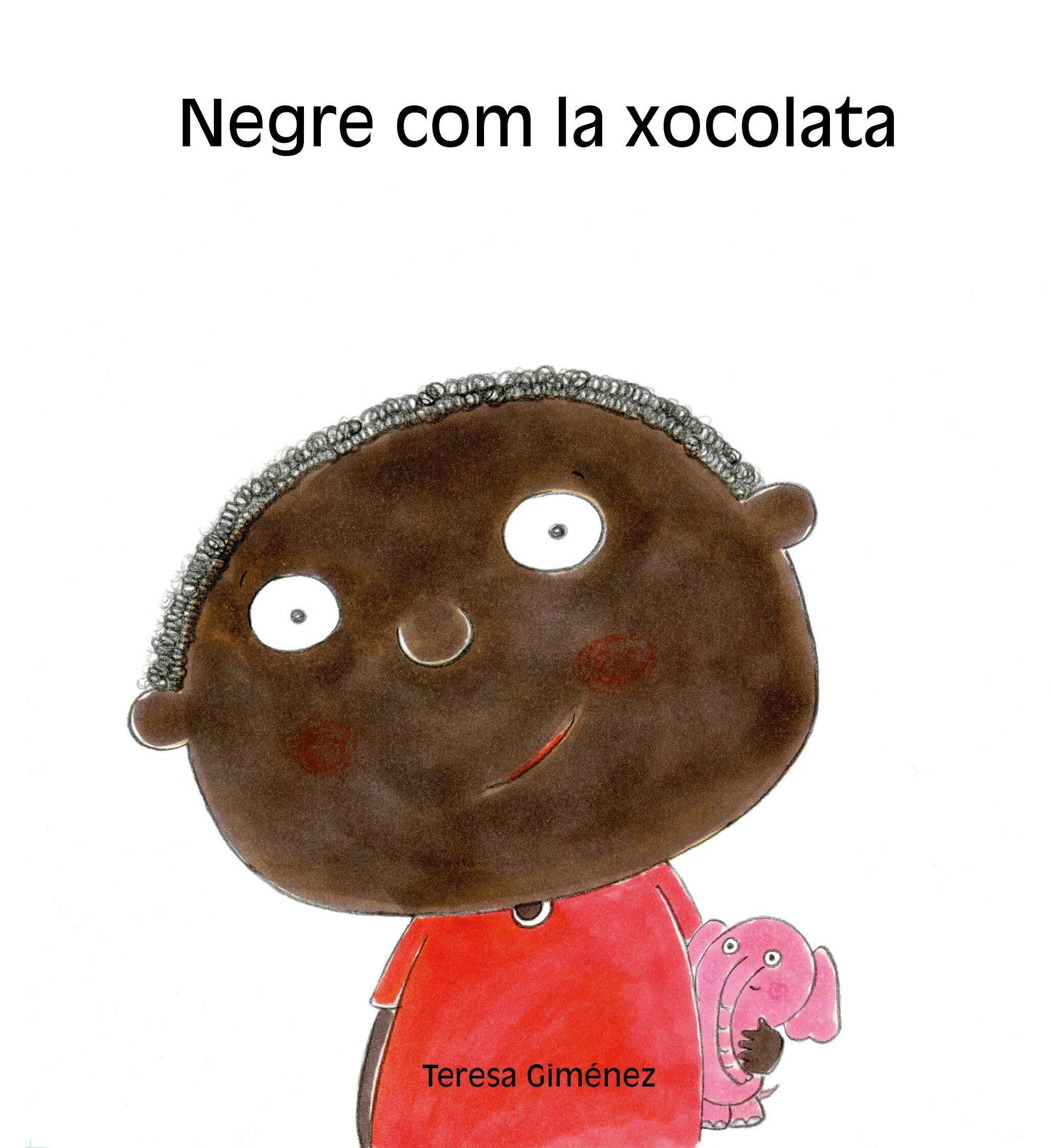 Negre Com La Xocolata por Teresa Gimenez epub