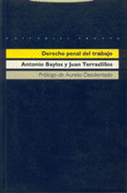 derecho penal del trabajo (2ª ed.)-antonio baylos grau-juan terradillos basoco-9788481642056