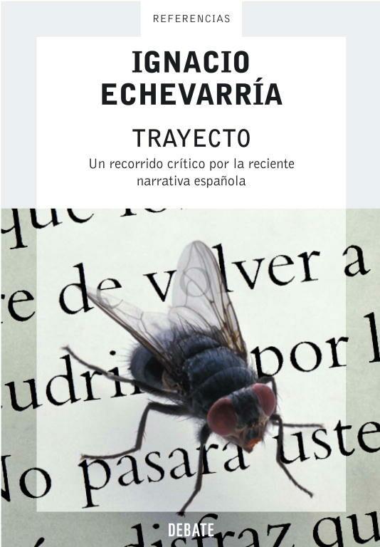 Trayecto : Un Recorrido Critico Por La Reciente Narrativa Español A por Jose Ignacio Echevarria Asteinza epub